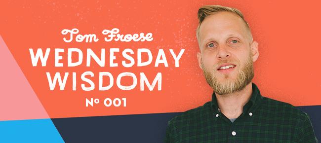 Every Day is Portfolio Day   Wednesday Wisdom No. 001